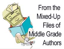 From the Mixed Up Files of Middle Grade Authors